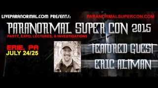 Paranormal SuperCon 2015 Featured Guest Eric Altman