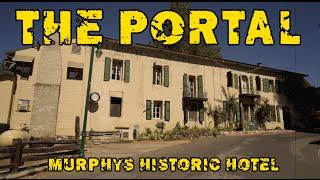 PORTAL! Best Spirit Communication EVER! - Murphy's CA - Historic Hotel with ChillSeekers!