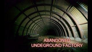 SECRET UNDERGROUND FACTORY FROM WW2 (AND MORE)