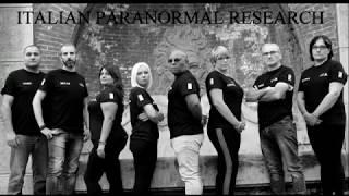 OFFICIAL VIDEO OF ITALIAN PARANORMAL RESEARCH
