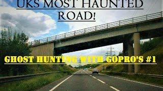 Real GHOST Hunting With Gopro's #1 | UK'S Most HAUNTED Road | Shocking New DEMON Evidence | WTF!?