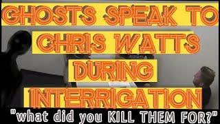"SPIRITS/Demons Speak to Chris Watts during Interrogation ""you piece of *%*#$"""
