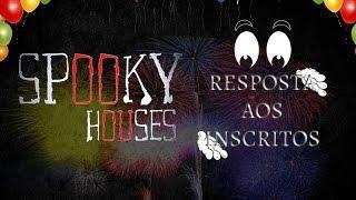 Assunto Spooky Semanal - Resposta do Spooky aos Inscritos