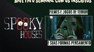 Assunto Spooky Semanal - Filmes e Jogos de Terror
