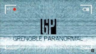 Grenoble Paranormal - Enquête en direct avec l'équipe de RPI à Valence (Drôme)