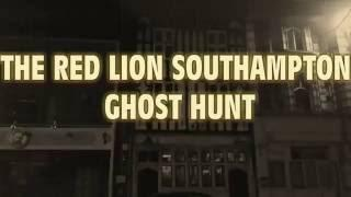 RED LION southampton ghost hunt SOS paranormal group filmed by alan dark knights 13/8/16