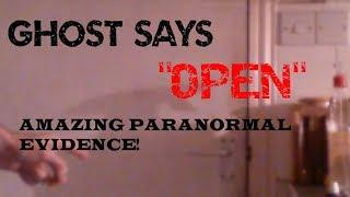 AMAZING PARANORMAL EVIDENCE! GHOST SPEAKS WHILE OPENING DOOR! - FV Paranormal