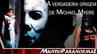 A verdadeira historia de Michael Myers