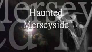 hauntedmerseyside's Channel