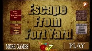 Escape from Fort Yard Escape 007 Games Walkthrough