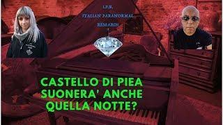 #ilpianoforte #paranormale CASTELLO DI PIEA