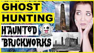 Ghost Hunting | Haunted Brickwork Buildings