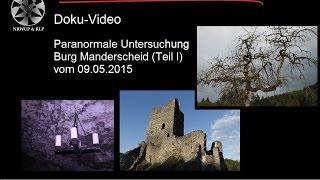 Geisterjäger & Nebelerscheinungen auf Burg Manderscheid - Teil 1