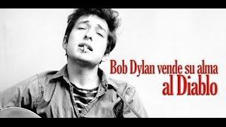 Bob Dylan vende su alma al Diablo
