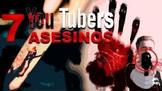 7 Youtubers que ASESINARON Personas... ¿Quién Será el Siguiente?