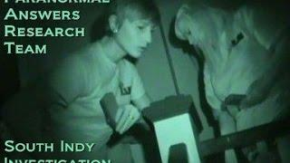 Paranormal Answers Research Team, South Indy Investigation, 9/13/2014