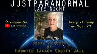 Debra Fawcett | Just Paranormal Late Night LIVE