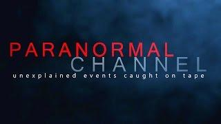 Official Trailer For Paranormal Channel