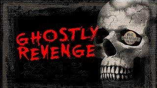 Ghostly Revenge   Ghost Stories & Paranormal Podcast