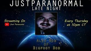 Bigfoot Bob | Just Paranormal Late Night LIVE