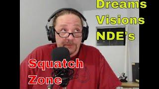 Dreams, Visions, and NDE's! Do you know the difference?