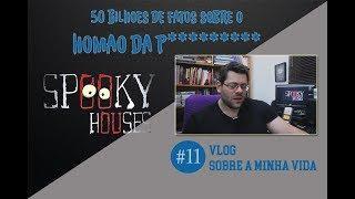 Spooky Vlog - A Decima Primeira História