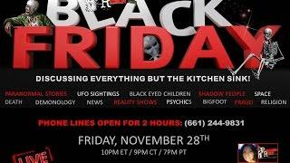 ,Paranormal Review Radio: Black Friday-Paranormal News, Stories, Theories & more