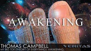 Thomas Campbell - My Big TOE (Theory of Everything): Awakening