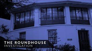 The Roundhouse Restaurant Investigation