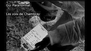 Gui Paranormal. Les voix de Chambray