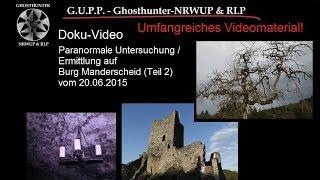 Geisterjagd auf Burg Manderscheid - Teil 2