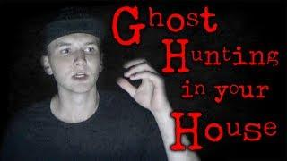 Ghost Hunting in your house & A lot of Research!
