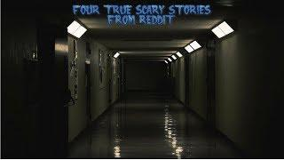 4 True Scary Stories From Reddit (Vol. 28)