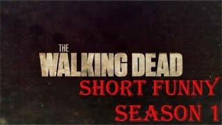 The Walking Dead Short Funny Season 1