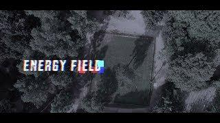 Energy Field | Official Promo