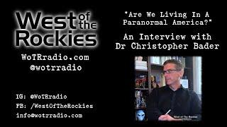 Are We Living In A Paranormal America? An Interview with Dr. Christopher Bader - on WoTRradio