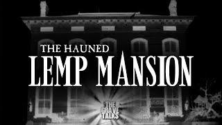 The Haunted Lemp Mansion | The Grave Talks