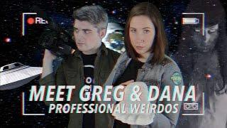 Welcome to Planet Weird: Join Greg & Dana on the World's Weirdest Paranormal Adventures