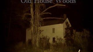 Virginia Paranormal Investigations at Old House Woods