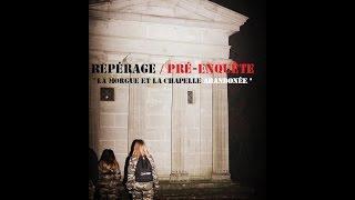 Repérages - Ancienne chapelle & La morgue