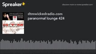 paranormal lounge 424 (part 1 of 8)