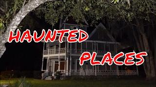 HAUNTED PLACES IN OUR TOWN!!  EVP'S!!
