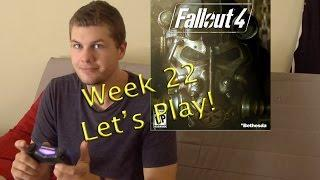 Week #22 Let's Play Fallout 4!
