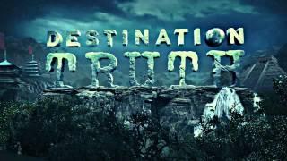 Destination Truth - SYFY CHANNEL - Intro
