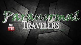 Paranormal Travelers Live Stream