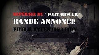 """repérage de jour """"Le fort obscur"""" (bande annonce)"""
