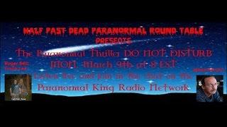 Half Past Dead Paranormal Roundtable  Do Not Disturb Show