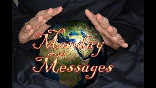 Monday Messages Live DIRECT SPIRIT COMMUNICATION