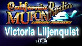Victoria Liljenquist - Light Beings - California Mufon Radio