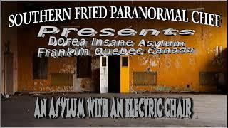 Southern Fried Paranormal Chef  Dorea Insane Asylum